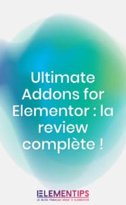 Read more about the article Ultimate Addons for Elementor : la review complète !